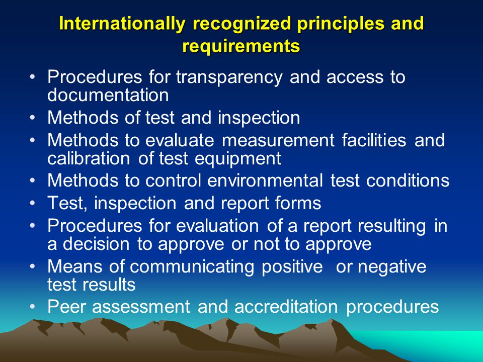 Internationally recognized principles and requirements
