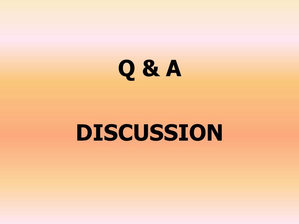 Q & A DISCUSSION