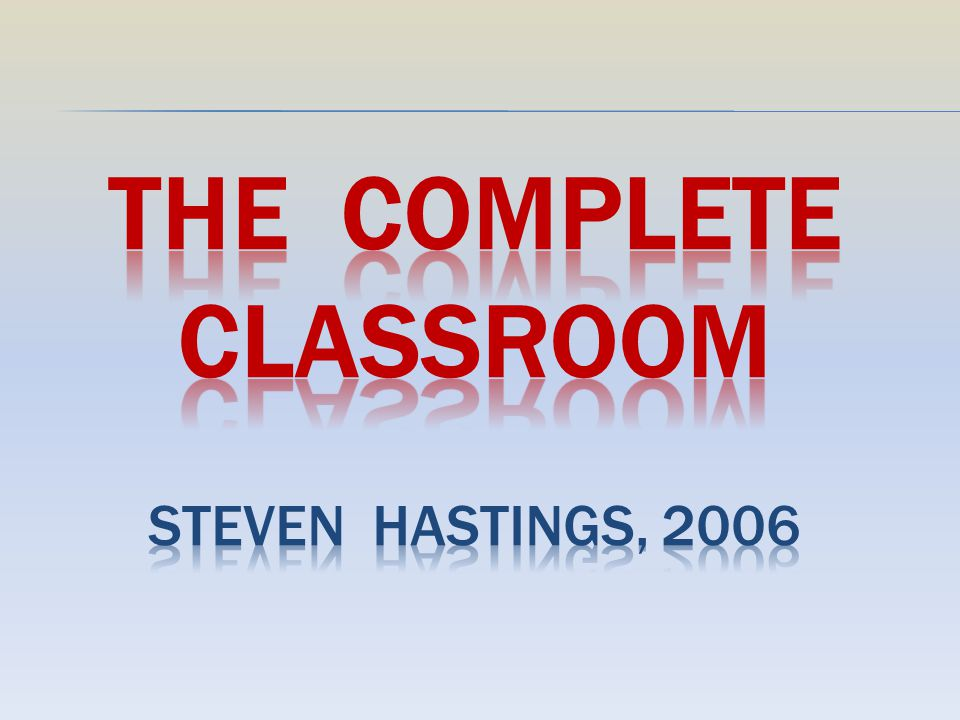 The Complete Classroom Steven Hastings, 2006