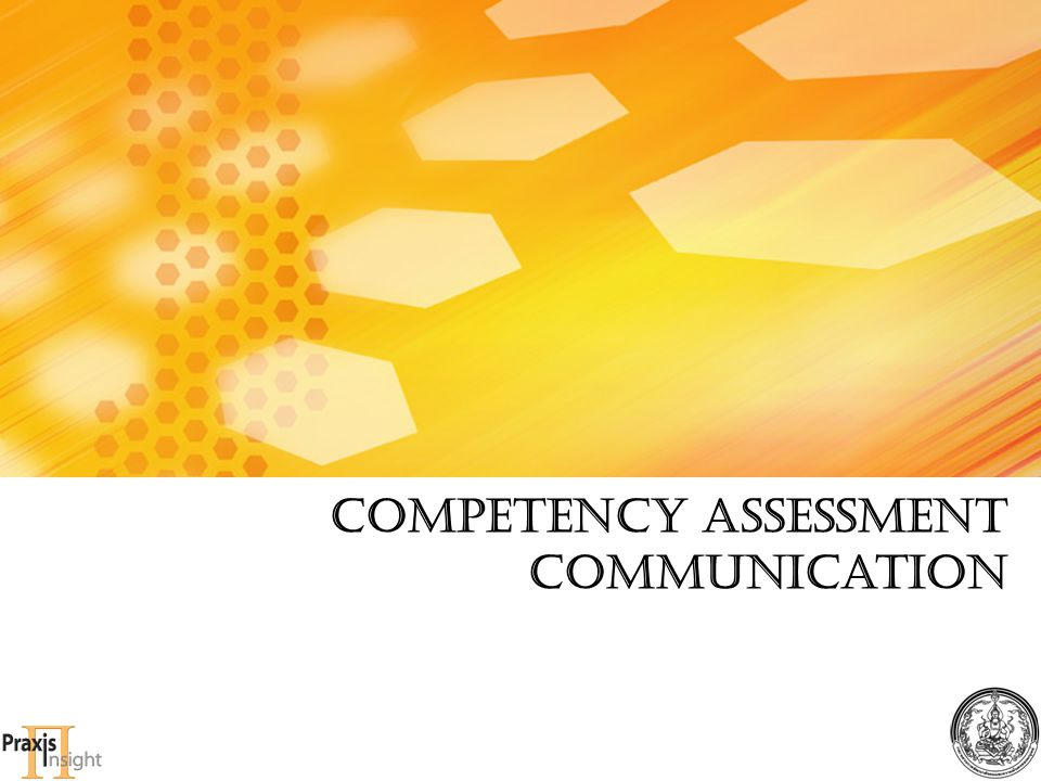 Competency Assessment communication