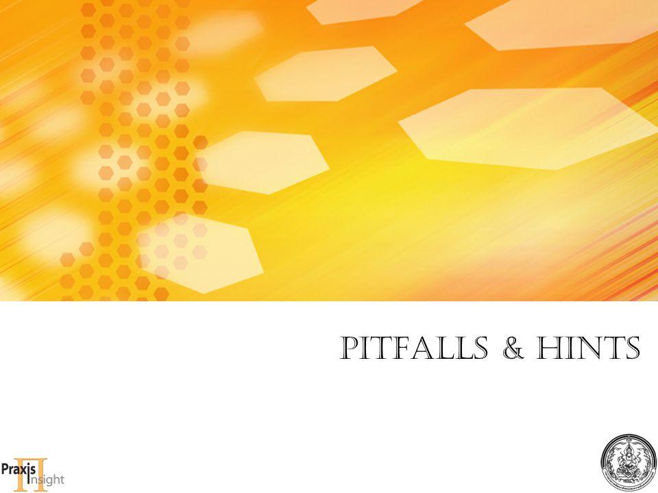 Pitfalls & Hints