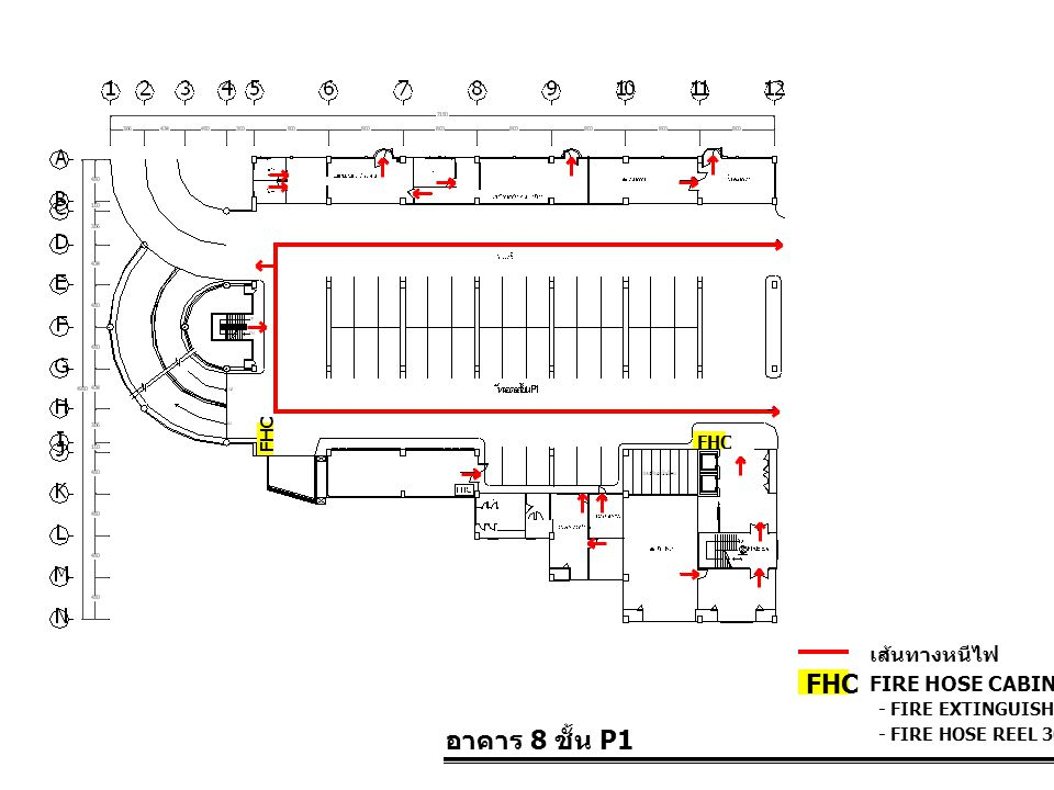 FHC อาคาร 8 ชั้น P1 เส้นทางหนีไฟ FIRE HOSE CABINET FHC FHC
