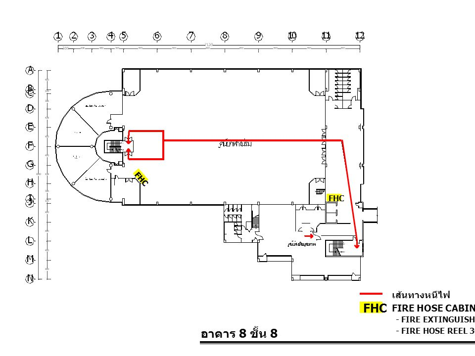 FHC อาคาร 8 ชั้น 8 เส้นทางหนีไฟ FIRE HOSE CABINET FHC FHC