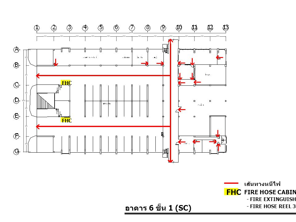 FHC อาคาร 6 ชั้น 1 (SC) เส้นทางหนีไฟ FIRE HOSE CABINET FHC FHC