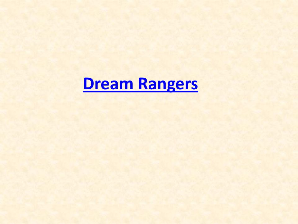 Dream Rangers