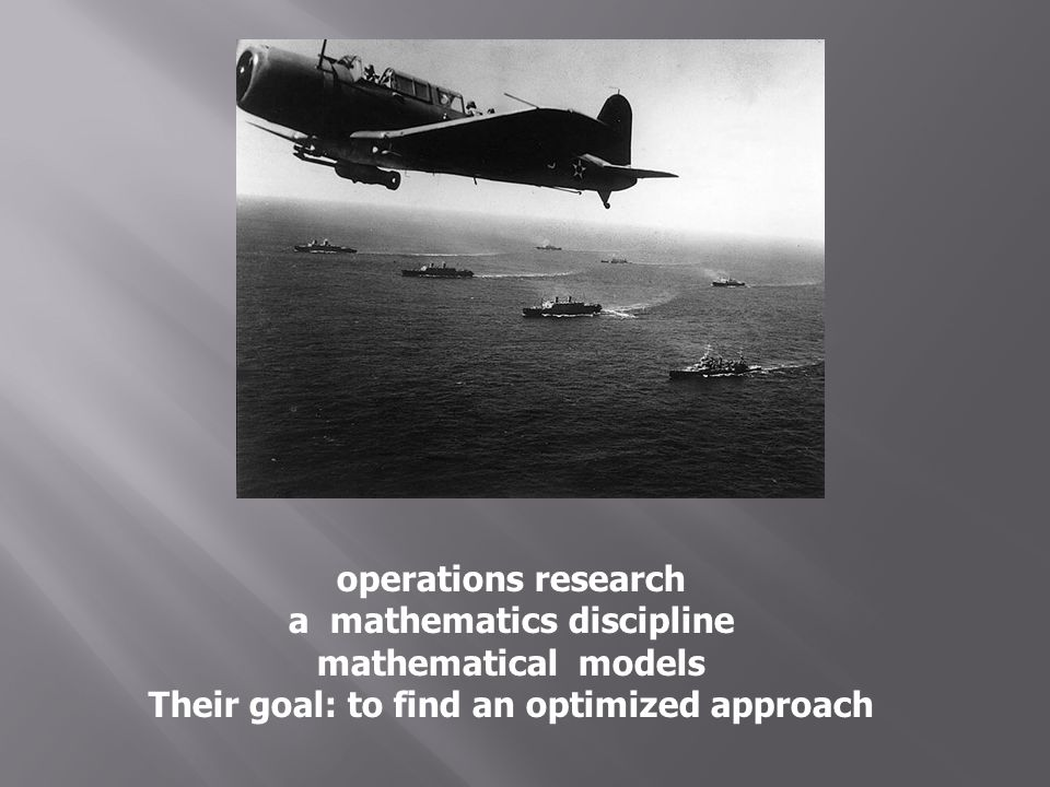 a mathematics discipline Their goal: to find an optimized approach