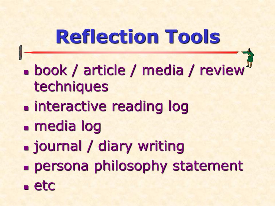 Reflection Tools book / article / media / review techniques