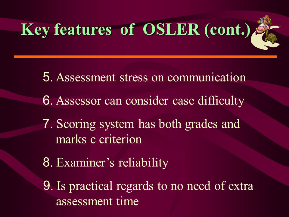 Key features of OSLER (cont.)