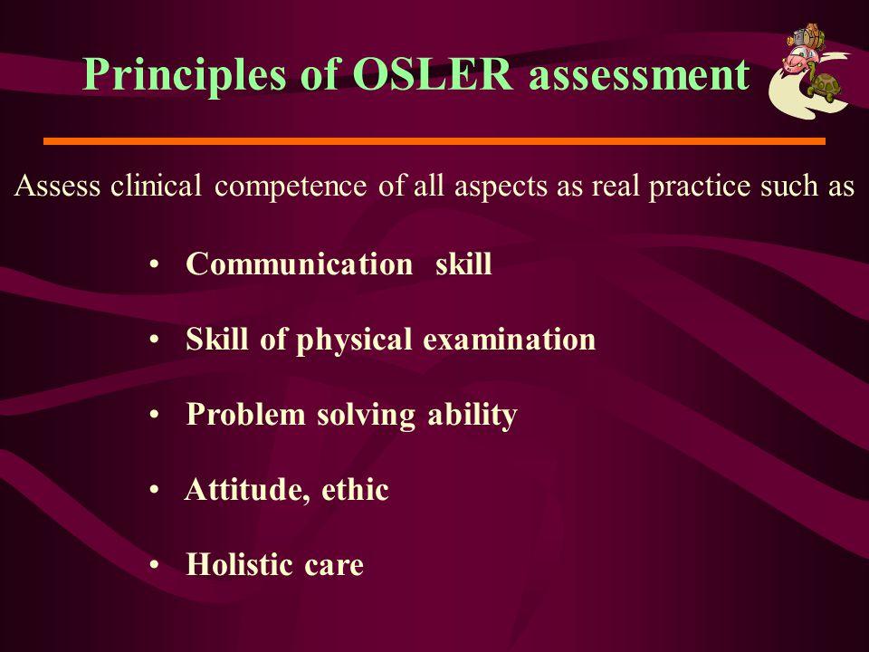 Principles of OSLER assessment