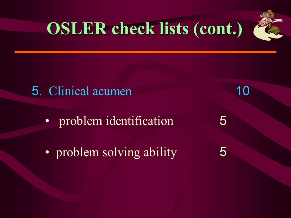 OSLER check lists (cont.)