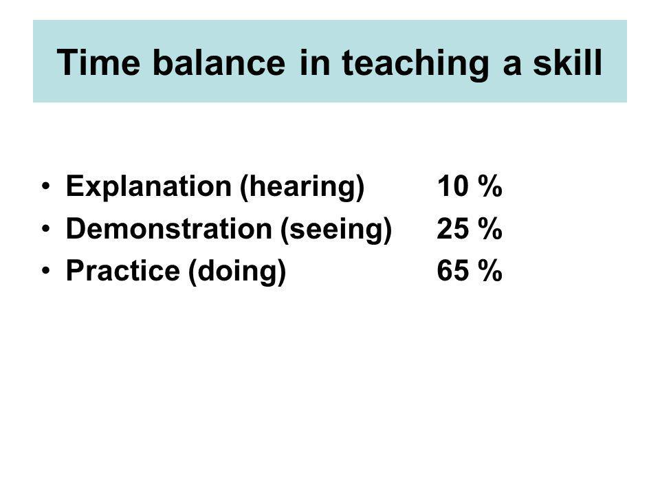 Time balance in teaching a skill