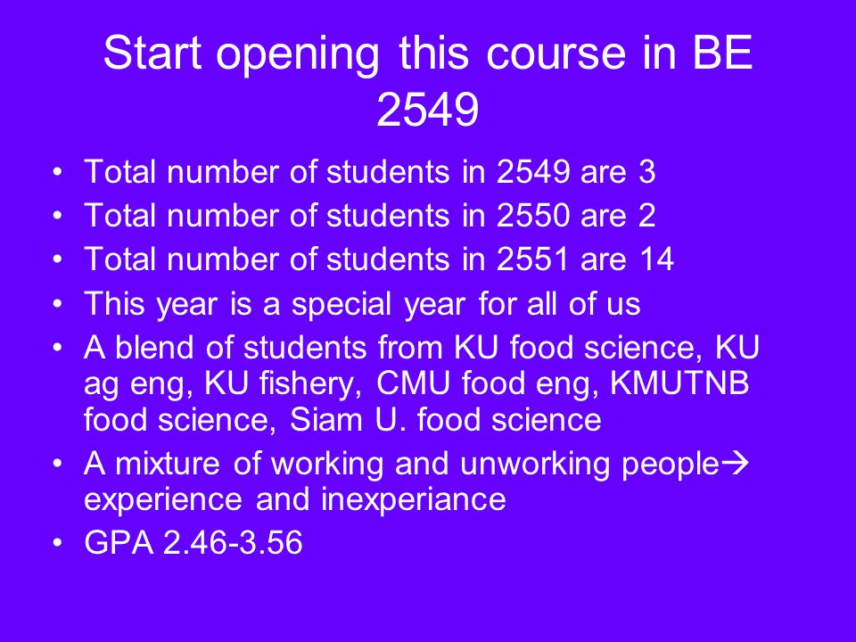 Start opening this course in BE 2549