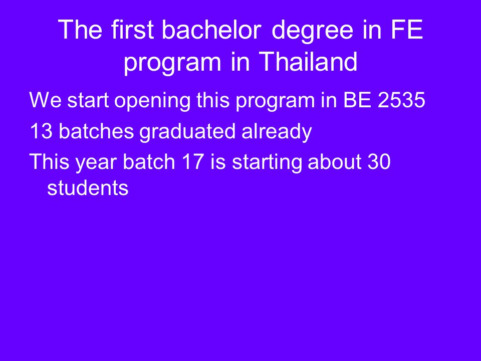 The first bachelor degree in FE program in Thailand