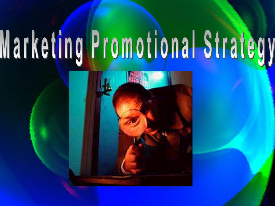 Marketing Promotional Strategy