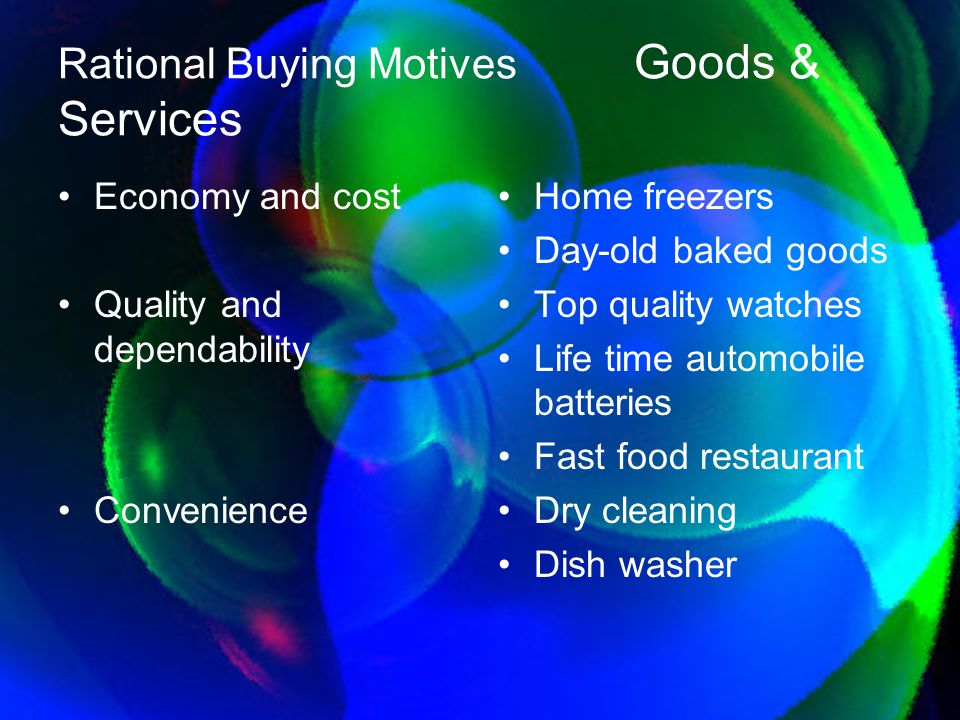 Rational Buying Motives Goods & Services