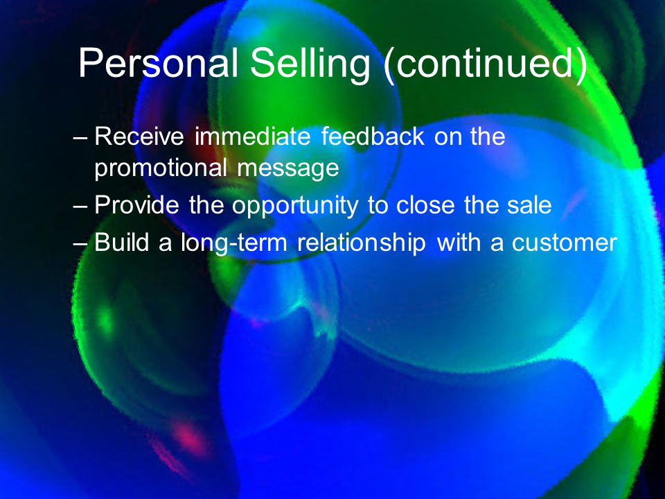 Personal Selling (continued)