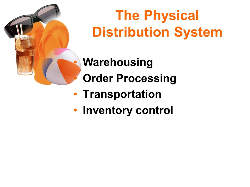 The Physical Distribution System