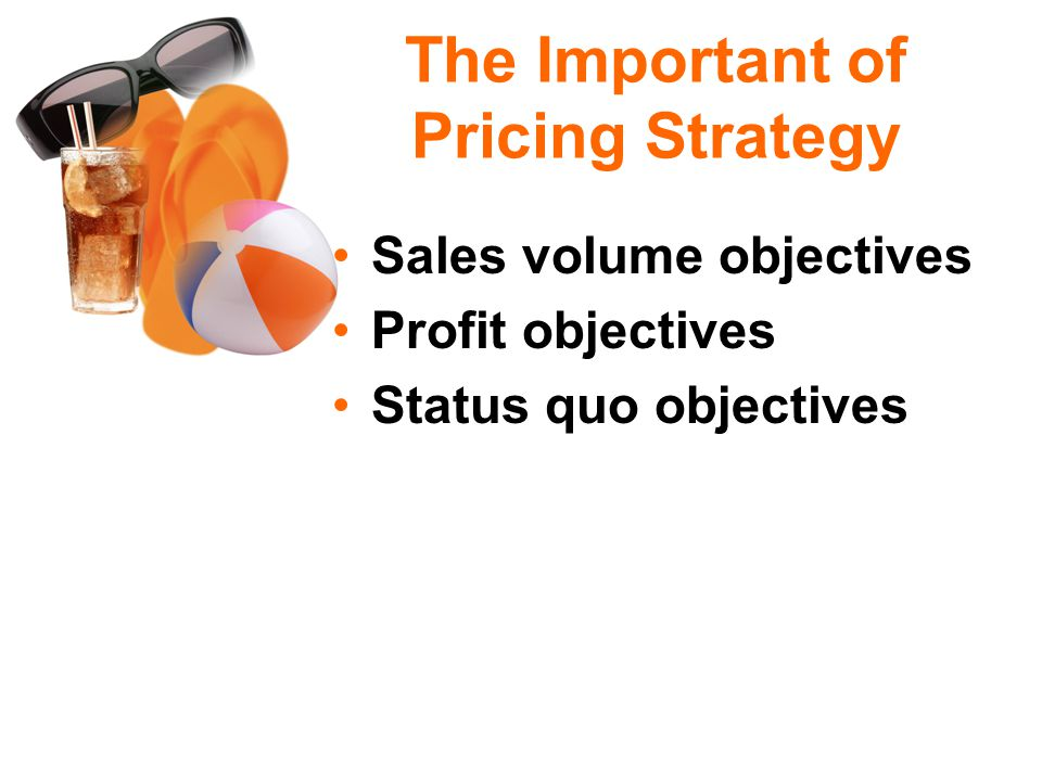 The Important of Pricing Strategy