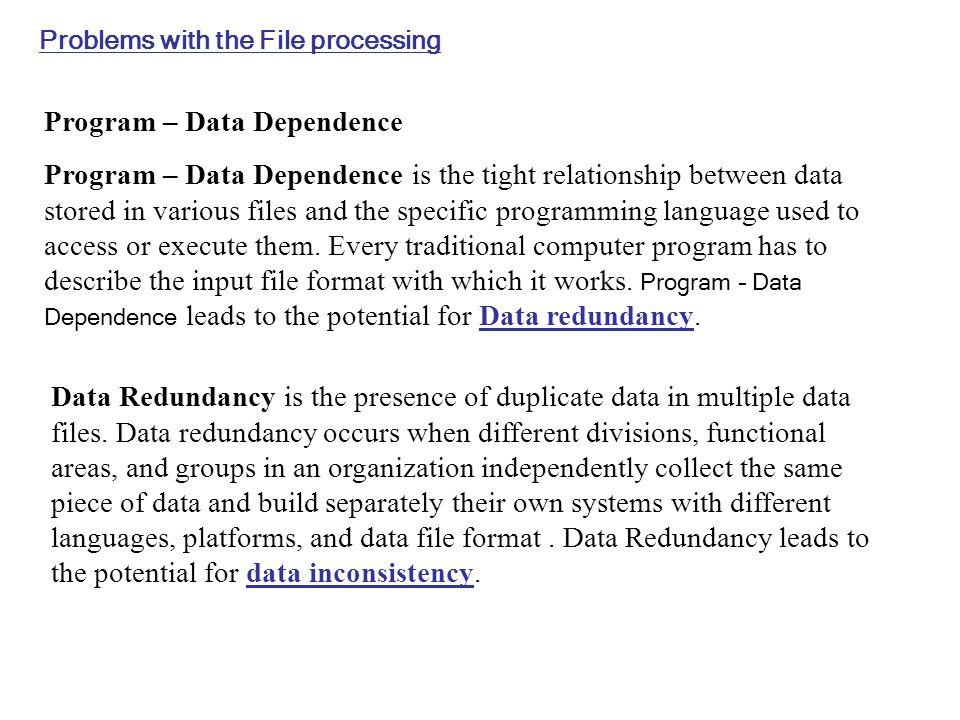 Program – Data Dependence