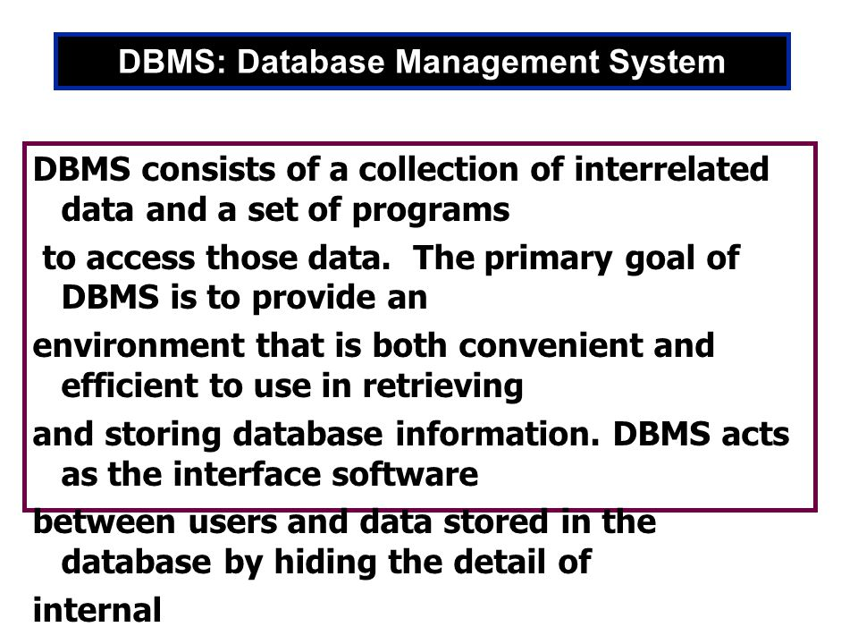 DBMS: Database Management System