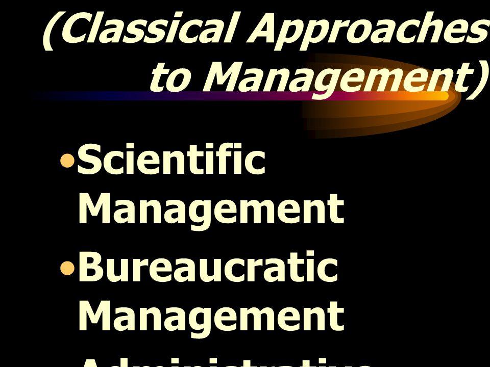 การจัดการแบบคลาสสิก (Classical Approaches to Management)