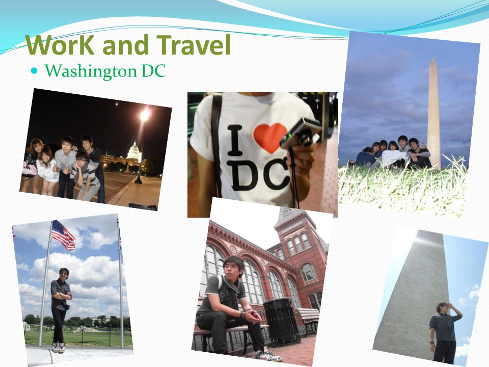 WorK and Travel Washington DC