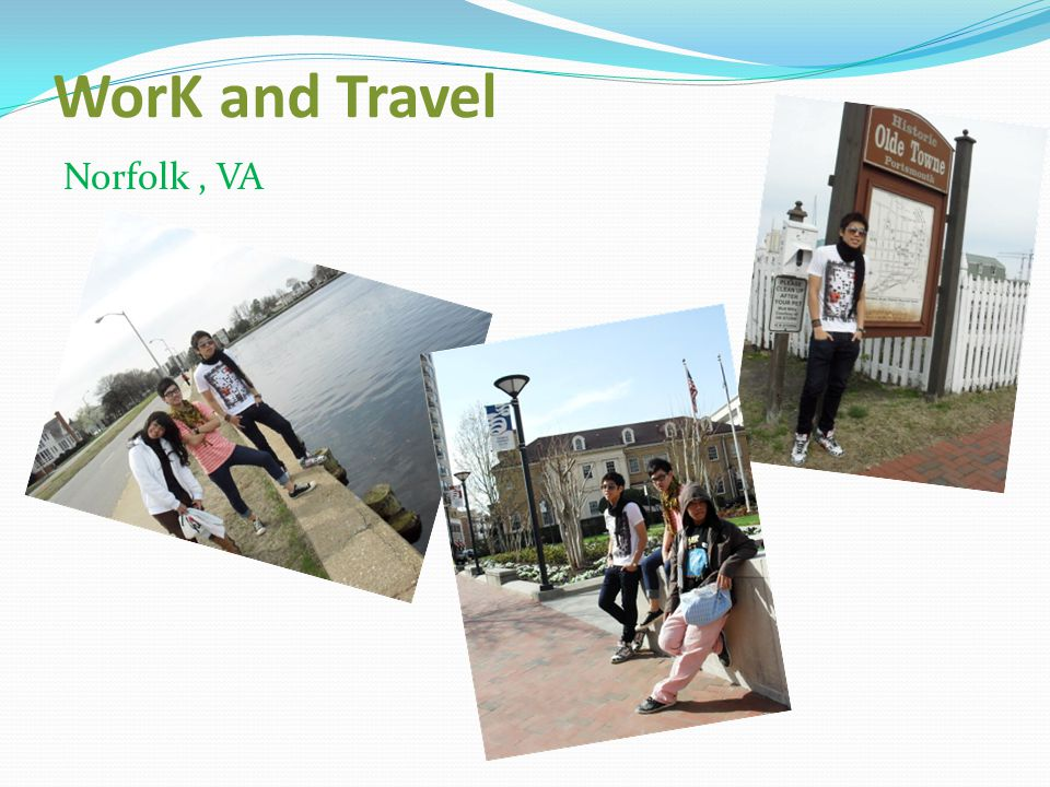 WorK and Travel Norfolk , VA
