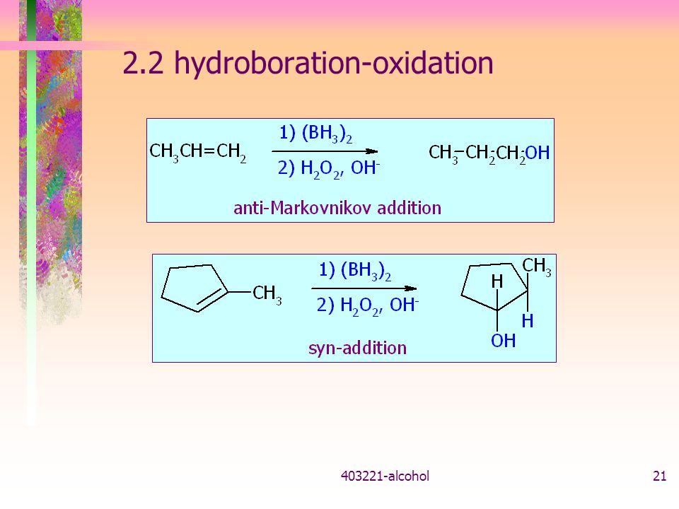 2.2 hydroboration-oxidation