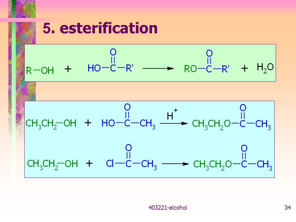 5. esterification alcohol