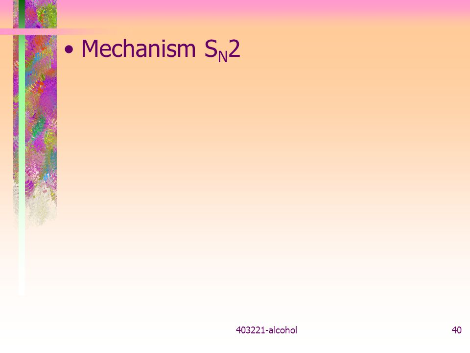 Mechanism SN alcohol