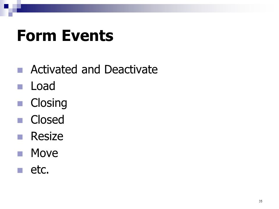 Form Events Activated and Deactivate Load Closing Closed Resize Move