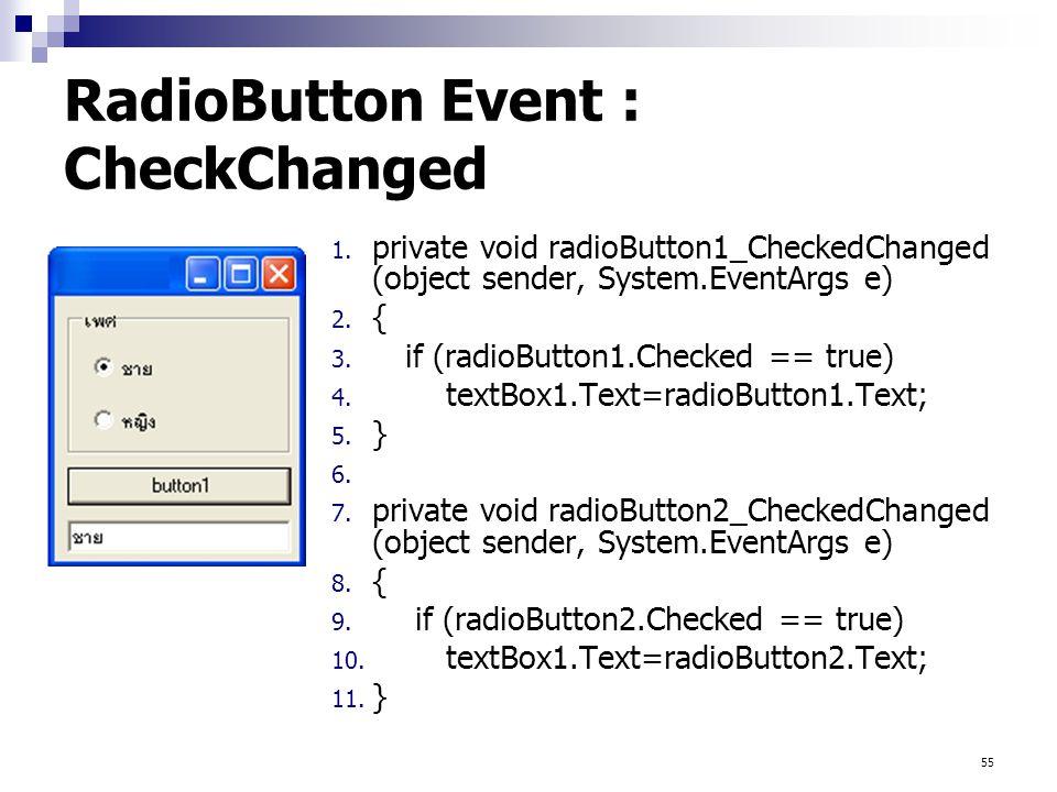 RadioButton Event : CheckChanged