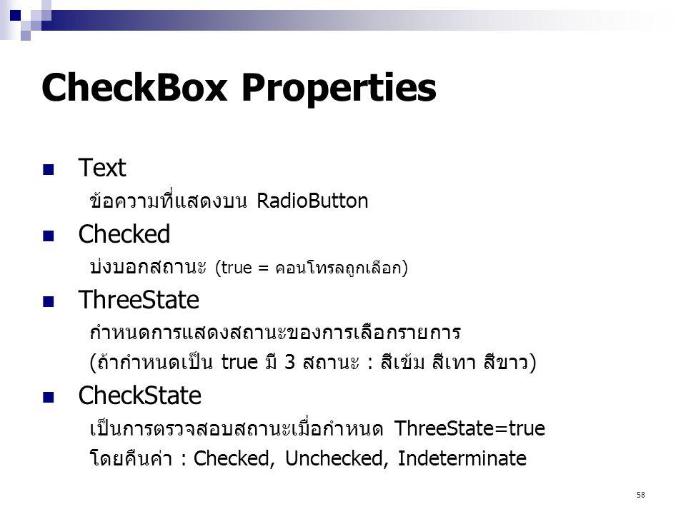 CheckBox Properties Text Checked ThreeState CheckState
