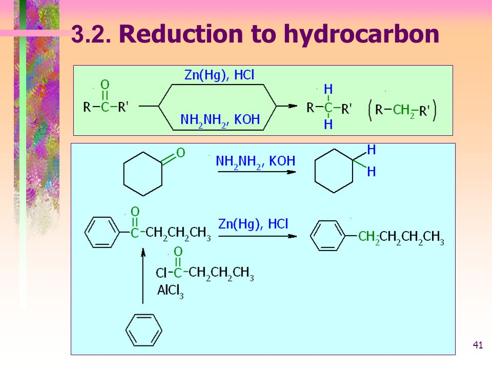 3.2. Reduction to hydrocarbon