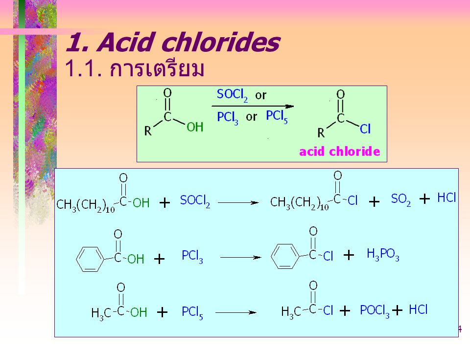1. Acid chlorides 1.1. การเตรียม 403221-acid derivative
