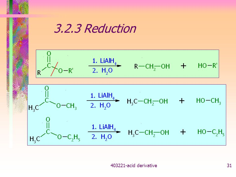 3.2.3 Reduction acid derivative
