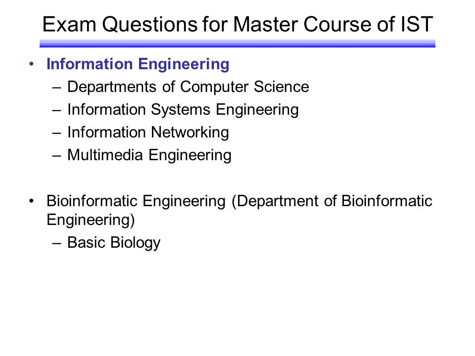 Exam Questions for Master Course of IST