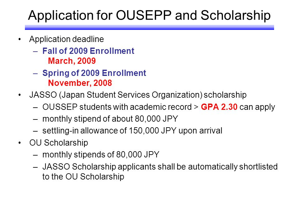 Application for OUSEPP and Scholarship