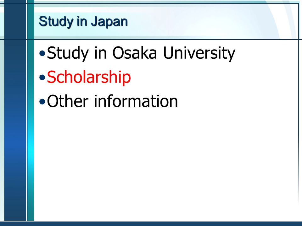 Study in Osaka University Scholarship Other information
