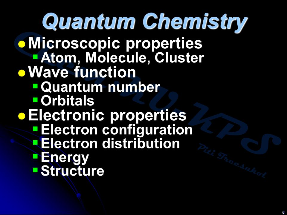 Quantum Chemistry Microscopic properties Wave function