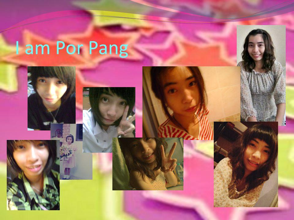 I am Por Pang