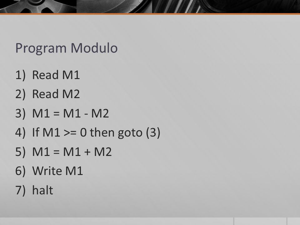 Program Modulo Read M1 Read M2 M1 = M1 - M2