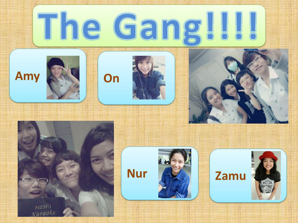 The Gang!!!! Amy On Nur Zamu
