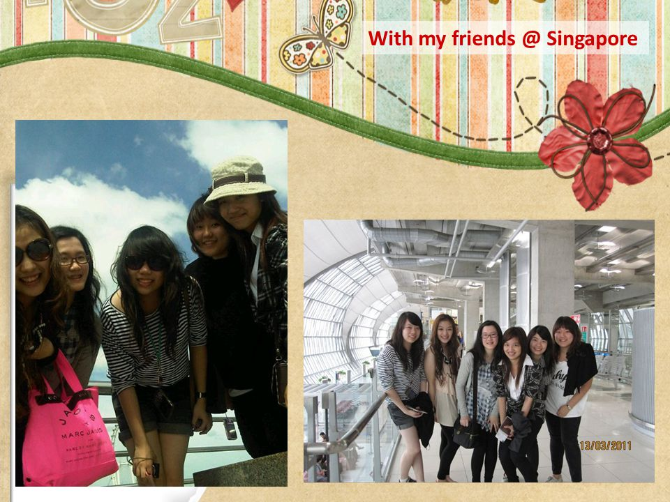 With my friends @ Singapore