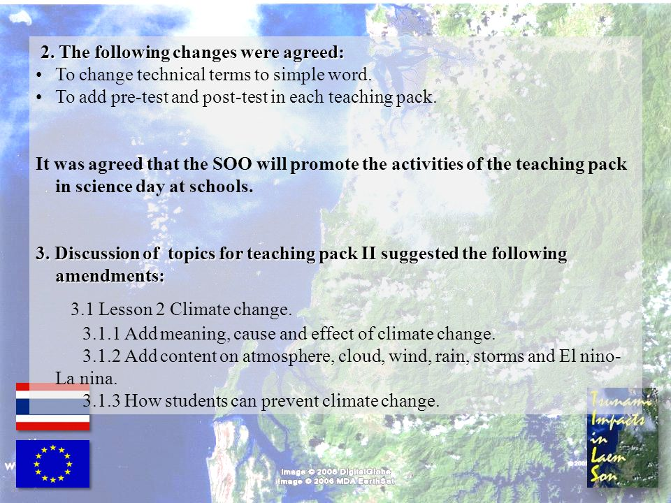 3.1 Lesson 2 Climate change. 2. The following changes were agreed: