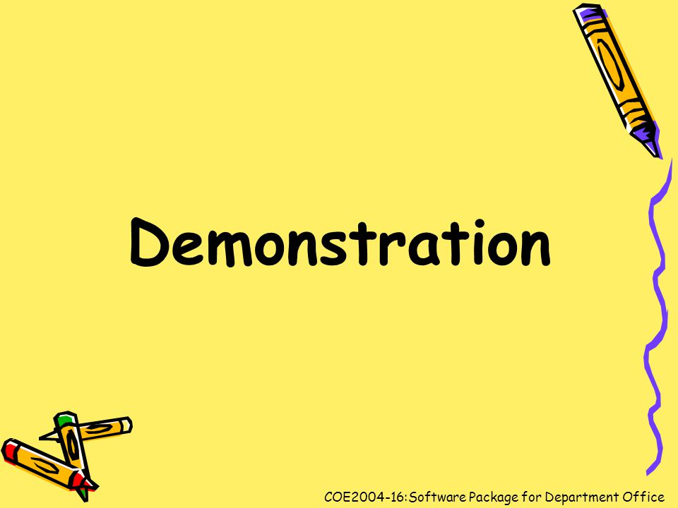 Demonstration COE2004-16:Software Package for Department Office