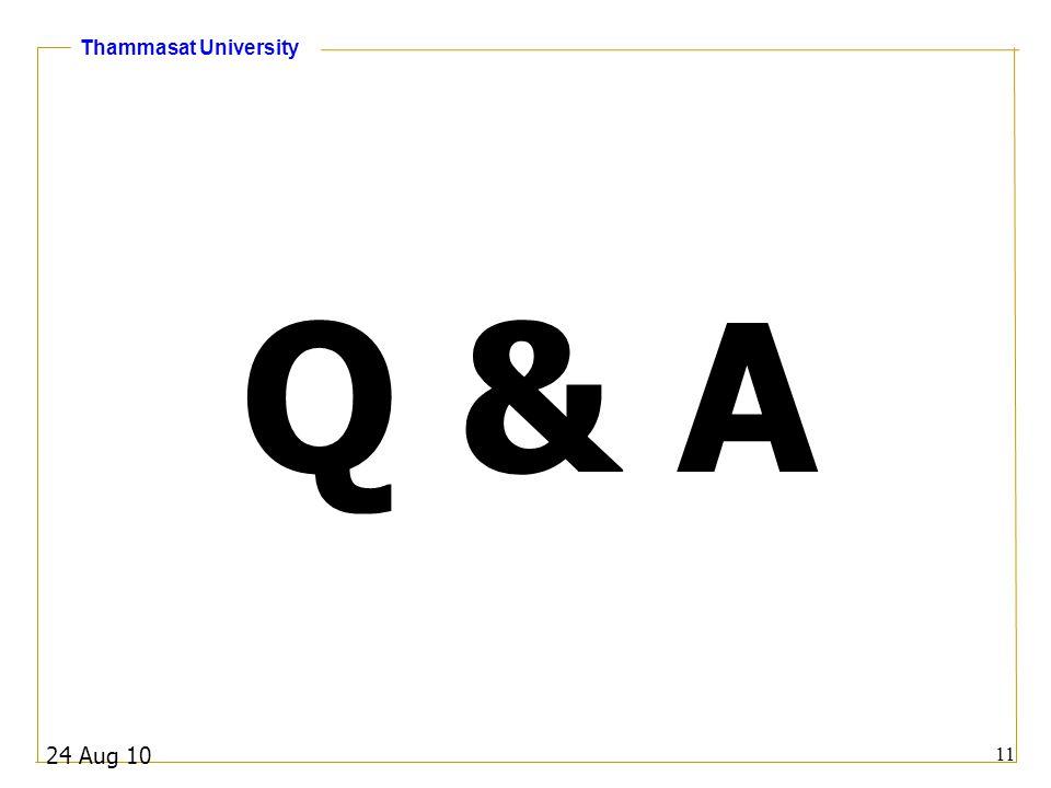 Q & A 24 Aug 10