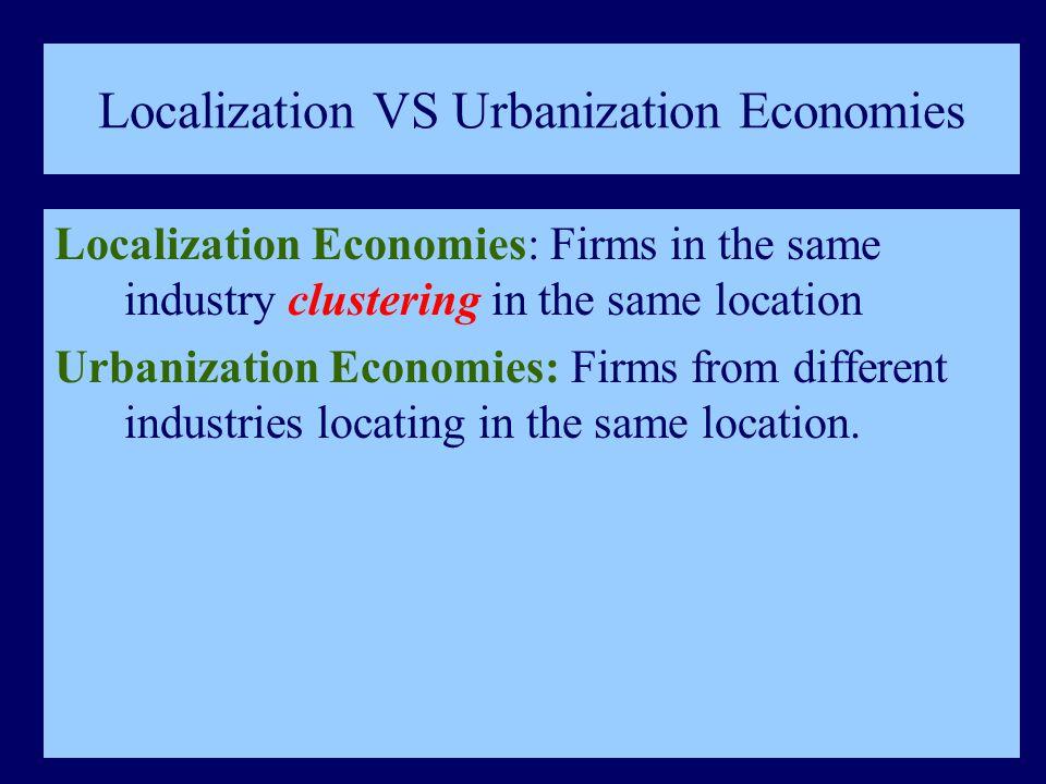 Localization VS Urbanization Economies