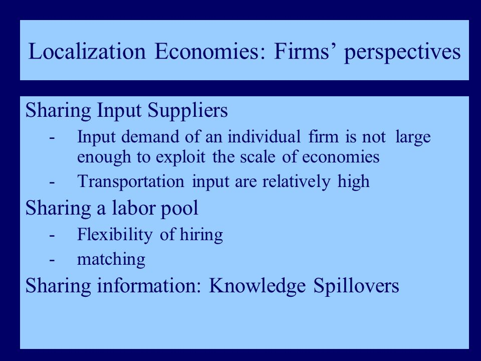 Localization Economies: Firms' perspectives