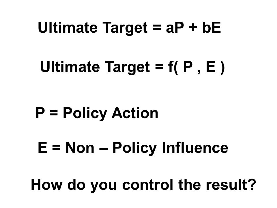 Ultimate Target = aP + bE